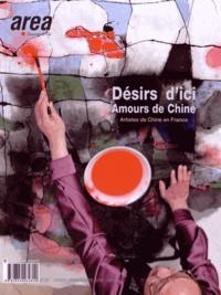 Alin Avila - Area revue)s( N° 30, hiver/printem : Désir d'ici, amour de Chine - Artistes de Chine en France.