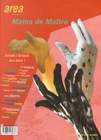 Alin Avila - Area revue)s( N° 31, Automne-hiver : Mains de maître - Artiste/artisan, quel débat ?.