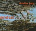 Christine Jean et Christine Buci-Glucksmann - Area revue)s(  : Ciel et eau.