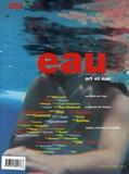 Robert Albouker et Alin Avila - Area revue)s( N° 12, été 2006 : Eau - Art et eau.