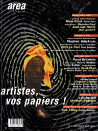 Alin Avila et Sophie Bassouls - Area revue)s( N° 21, Printemps 201 : Artistes, vos papiers !.