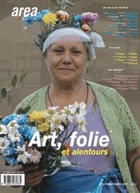 Alin Avila - Area revue)s( N° 24, printemps 201 : Art, folie et ses alentours.