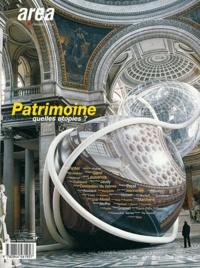 Alin Avila - Area revue)s( N° 25, Automne-Hiver : Patrimoine, quelles utopies ?.