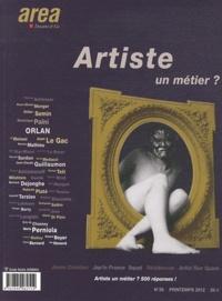 Alin Avila - Area revue)s( N° 26, Printemps 201 : Artiste, un métier ?.
