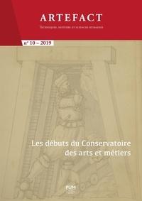 Catherine Cardinal et Stéphane Lembré - Artefact N° 10, 2019 : Les débuts du  Conservatoire des arts et métiers.