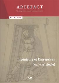 Florent Le Bot et Alain Michel - Artefact N° 13/2020 : Ingénieurs et entreprises (XIXe-XXIe siècle).