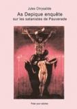 Jules Chrysalide - As Depique enquête sur les satanistes de Pauverade.