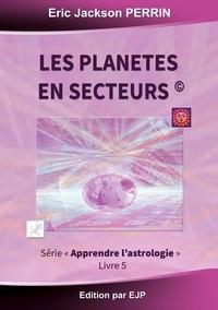 Astrologie - Livre 5 : Les planètes en secteurs.pdf