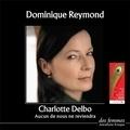 Charlotte Delbo - Aucun de nous ne reviendra. 1 CD audio MP3