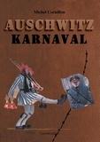 Michel Cornillon - Auschwitz karnaval.