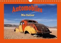 Michel Denis - CALVENDO Mobilite  : Automobiles No futur (Calendrier mural 2021 DIN A4 horizontal) - De Namibie ou de Cuba ces vieilles voitures sont en fin de vie. (Calendrier mensuel, 14 Pages ).