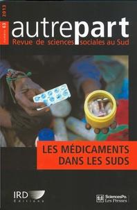 Nolwen Henaff - Autrepart N° 63, 2013 : Les médicaments dans les Suds - Production, appropriation et circulation des savoirs et des marchandises.