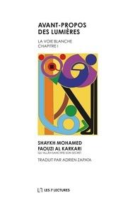 Mohamed Faouzi Al Karkari - Avant-propos des Lumières - Chapitre 1, La voie blanche.