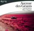 Marc Dugain - Avenue des Géants. 2 CD audio MP3
