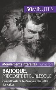 Fabienne Gheysens - Baroque, préciosité et burlesque - Quand l'instabilité s'empare des lettres françaises.