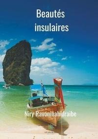 Niry Ravoninahidraibe - Beautés insulaires.