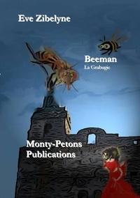 Zibelyne - Beeman - La Grabugie.
