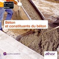 AFNOR - Béton et constituants du béton. 1 Cédérom