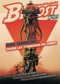 Olivier Girard - Bifrost N° 101, janvier 2020 : Dan Simmons : ouvre les tombeaux du temps.