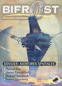 James-Patrick Kelly et Michael Swanwick - Bifrost N° 35 : Aventures spatiales.