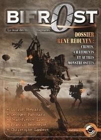 René Réouven et Lucius Shepard - Bifrost N° 40, Octobre 2005 : René Réouven : Crimes, châtiments et autres monstruosités.