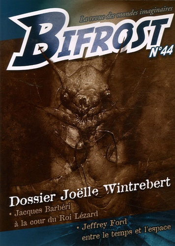 Joëlle Wintrebert et Jacques Barbéri - Bifrost N° 44 : Joëlle Wintrebert.