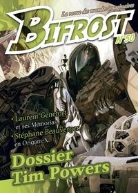 Stéphane Beauverger - Bifrost N° 50 : Dossier Tim Powers.