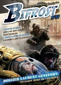 Jean-Claude Dunyach et Claude Ecken - Bifrost N° 58 : Dossier Laurent Genefort : Invasion hors de contrôle.