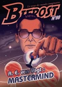 Olivier Girard - Bifrost N° 98 : A.E. van Vogt : Mastermind.