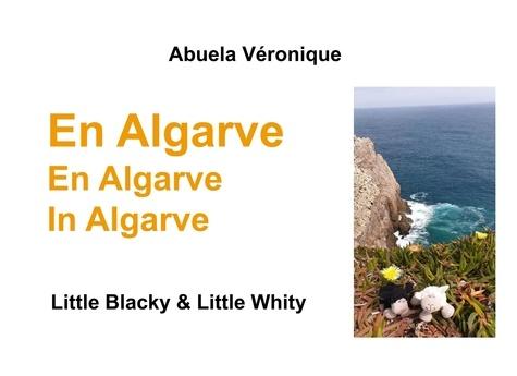 Véronique Abuela - Big Blacky & Big Whity  : En Algarve.