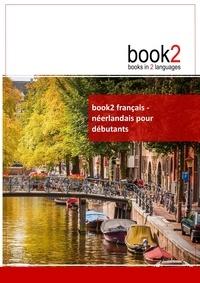 Book2 français-néerlandais pour débutants - Un livre bilingue.pdf
