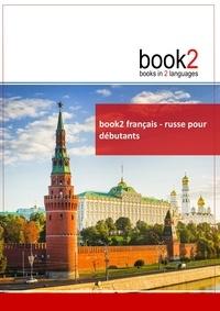 Book2 français-Russe pour débutants - Un livre bilingue.pdf
