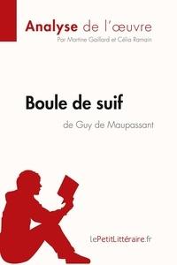 Martine Gaillard - Boule de suif de Guy de maupassant (fiche de lecture).