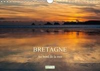 Monika Schwager - Bretagne - au bord de la mer - Impressions bretonnes. Calendrier mural A4 horizontal.