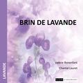 Valérie Bonenfant et Chantal Lauret - Brin de lavande.