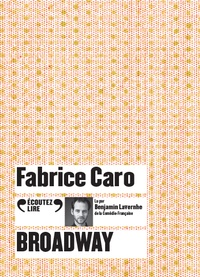 Fabrice Caro - Broadway. 1 CD audio MP3