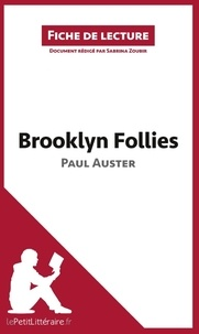 Paul Auster et Sabrina Zoubir - Brooklyn follies.