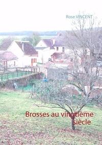 Rose Vincent - Brosses au vingtième siècle.