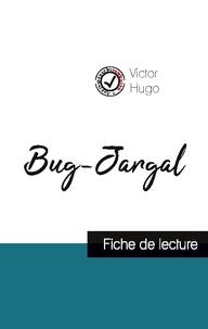 Victor Hugo - Bug-Jargal de Victor Hugo (fiche de lecture et analyse complète de l'oeuvre).