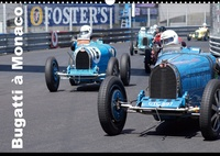 Alain Hanel - CALVENDO Art  : Bugatti en course à Monaco (Calendrier mural 2021 DIN A3 horizontal) - Ettore Bugatti a signé un mythe (Calendrier mensuel, 14 Pages ).