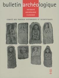 Sylvain Balcon-Berry et Laetitia Borau - Bulletin Archéologique N° 35/2009 : .