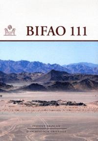 IFAO - Bulletin de l'IFAO N° 111 : .