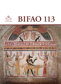 IFAO - Bulletin de l'IFAO N° 113 : .