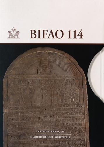 Béatrix Midant-Reynes - Bulletin de l'IFAO N° 114 : Numéro en 2 volumes.