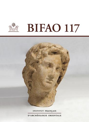 IFAO - Bulletin de l'IFAO N° 117 : .