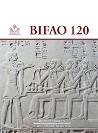 IFAO - Bulletin de l'IFAO N° 120 : .