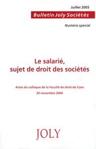 Corinne Regnaut-Moutier - Bulletin Joly Sociétés N° spécial : Le salarié, sujet de droit des sociétés.
