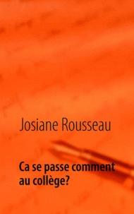 Josiane Rousseau - Ca se passe comment au collège? - Abécédaire.