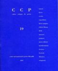 Bernard Heidsieck et François Collet - Cahier critique de poésie N° 19/2009/1 : Bernard Heidsieck.