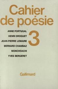 Bernard Chambaz et  Monchoachi - Cahier de poésie N° 3 : .